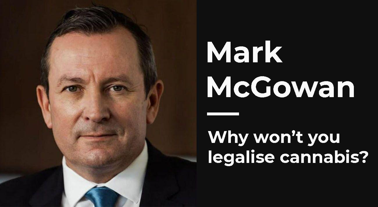 Mark McGowan legalise cannabis
